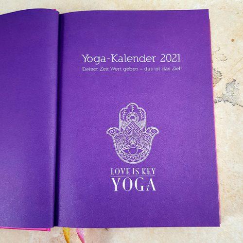 YOGA Kalender 2021 von LOVE IS KEY YOGA